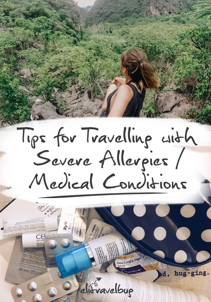 Tips for Travelling with Severe Allergies / Medical Conditions