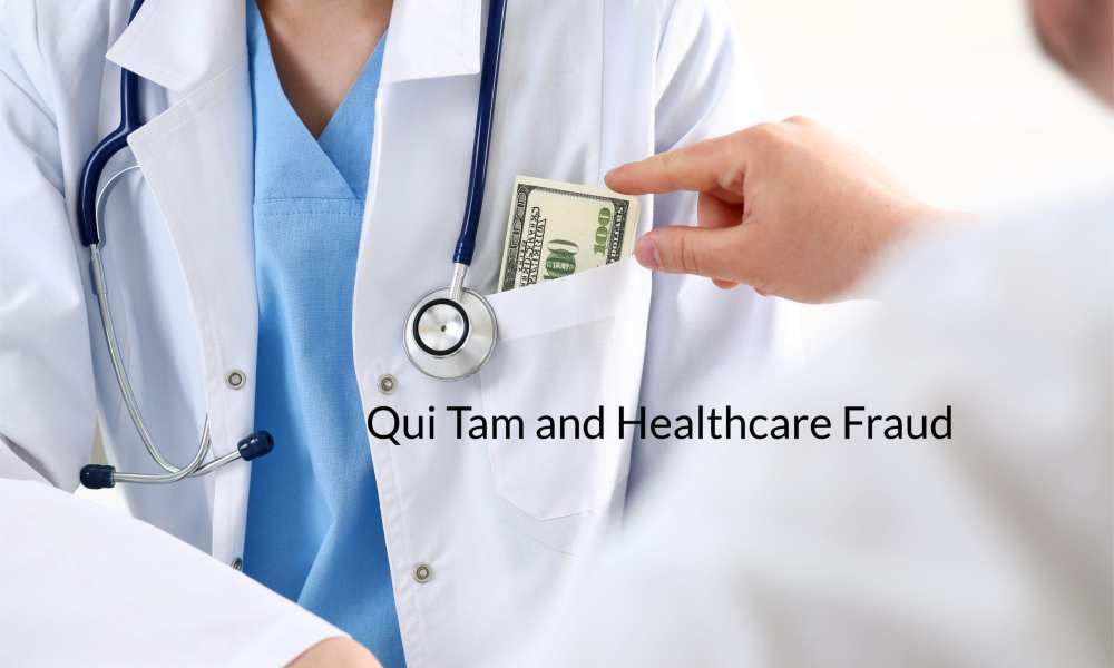 qui tam and healthcare fraud