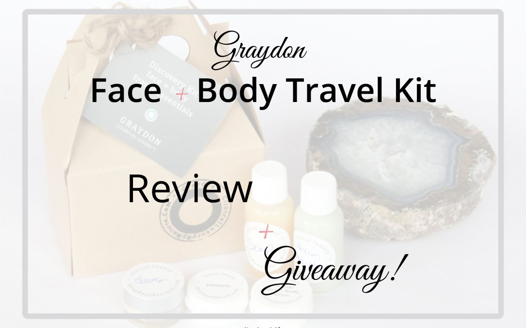 Graydon Face + Body Travel Essentials | Review + Giveaway!