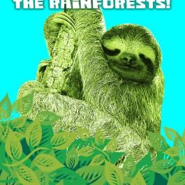 "Sloth image ""Go vegan to save the rainforests!"""