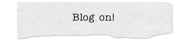 Blijf bloggen...