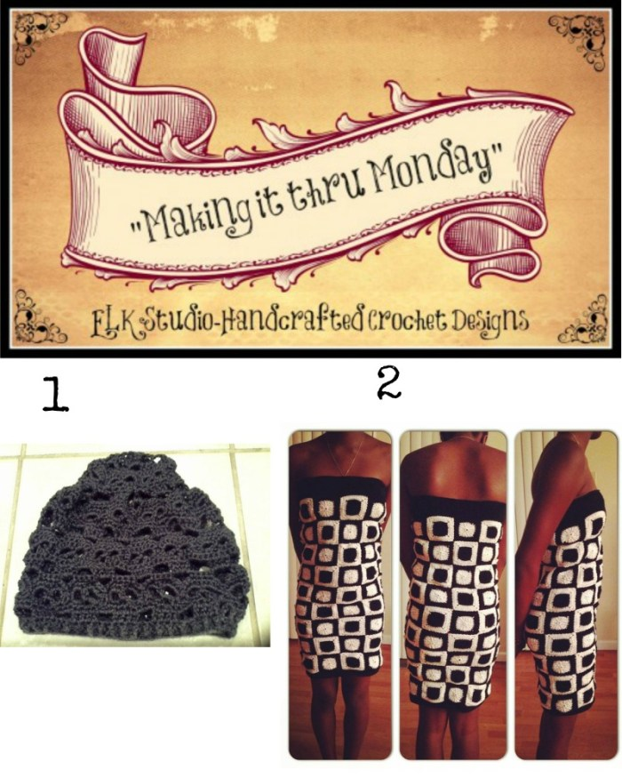 Making it thru Monday Crochet Review #66