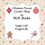 Christmas Present Crochet-Along 2015 Project #2 Supply List