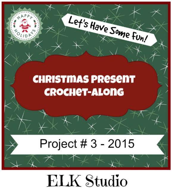 Christmas Present Crochet-Along Project #3 2015