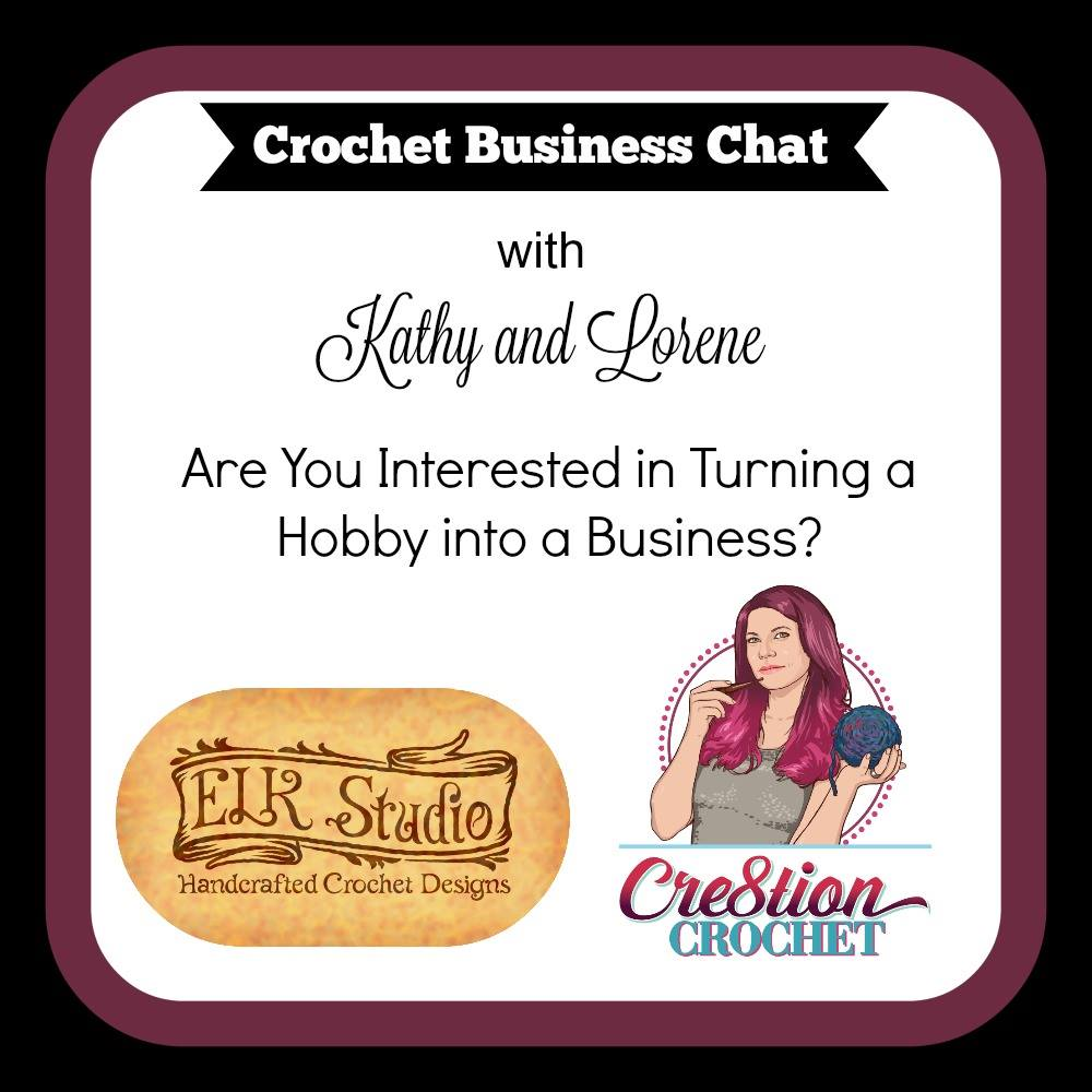 Crochet Business Chat with ELK Studio and Cre8tion Crochet