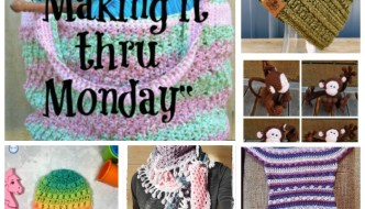 Making it thru Monday Crochet Review #140