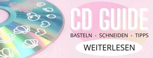 CD BASTELN SCHNEIDEN DIY ANLEITUNG TIPPS