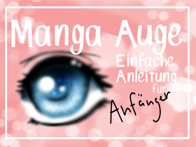 Manga Augen Malen Eine Anleitung Fur Anfanger Ella Mattsson
