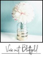 vase mit blattgold diy glas recycling