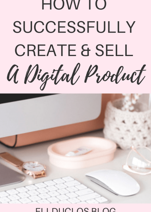 How to create and sell a digital product successfully!