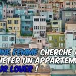 Jeune femme cherche à acheter un appartement pour louer !