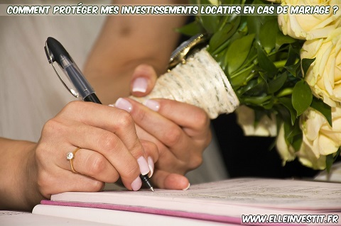 protéger mes investissements locatifs en cas de mariage