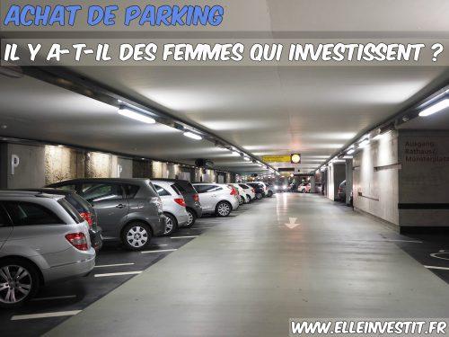 Achat de parking il y a-t-il des femmes qui investissent