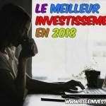Le meilleur investissement en 2018