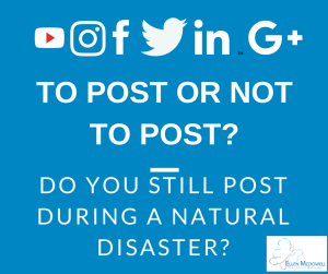 Do you post during a catastrophe?