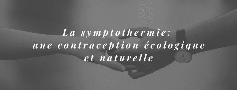 symptothermie, contraception écologique et naturelle