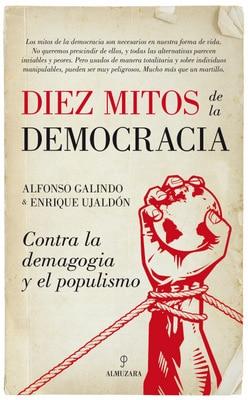 Resultat d'imatges de diez mitos de la democracia