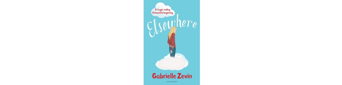 """Elsewhere"" by Gabrielle Zevin book cover"