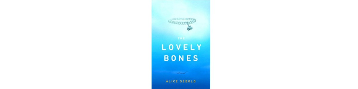 The Lovely Bones by Alice Sebold | Book Review