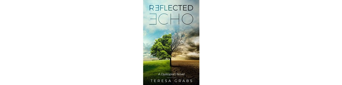Reflected Echo by Teresa Grabs | Book Review