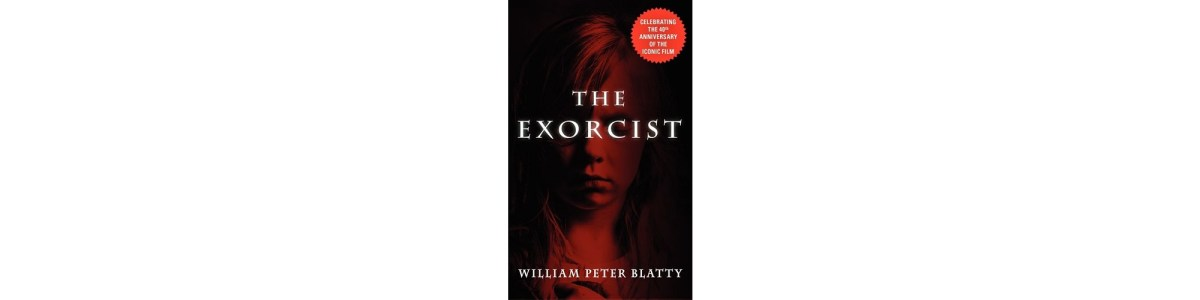 The Exorcist by William Peter Blatty | Book Review