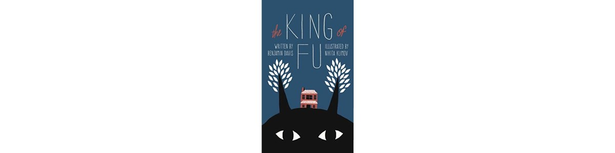 The King of FU by Benjamin Davis | Book Review