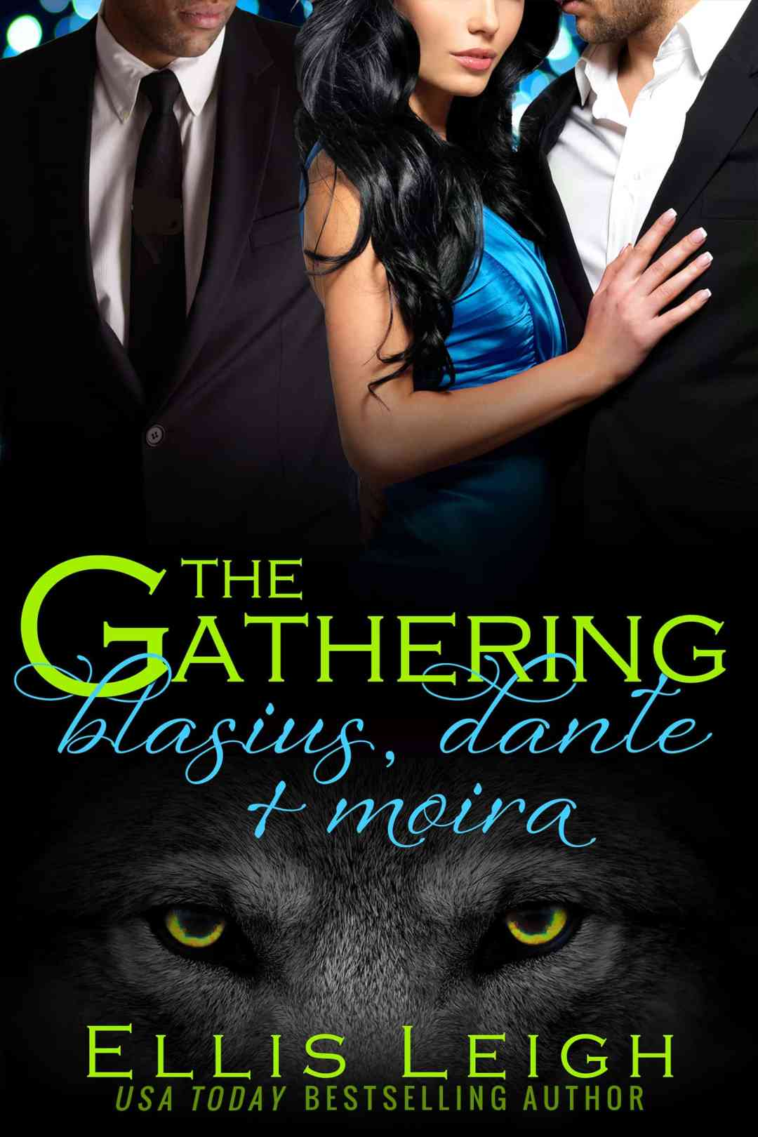 The Gathering: Blasius, Dante, and Moira
