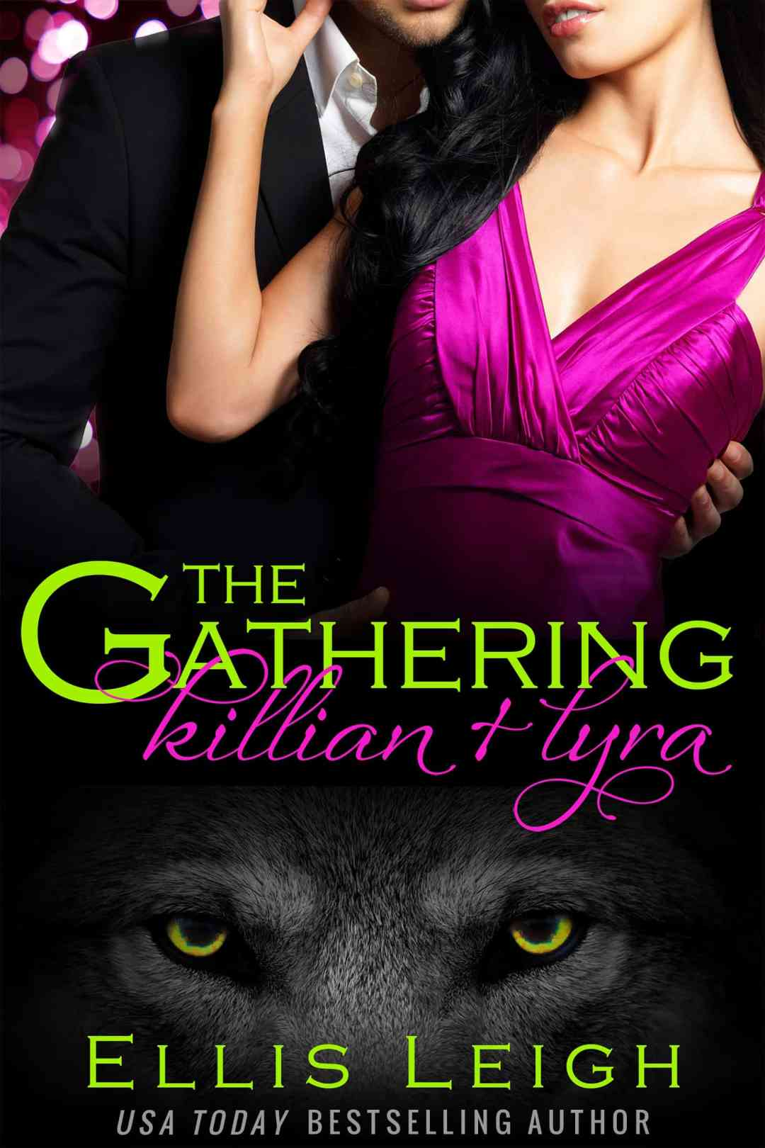 The Gathering: Killian and Lyra