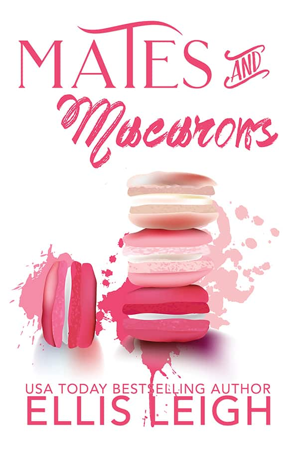 Mates and Macarons Cover