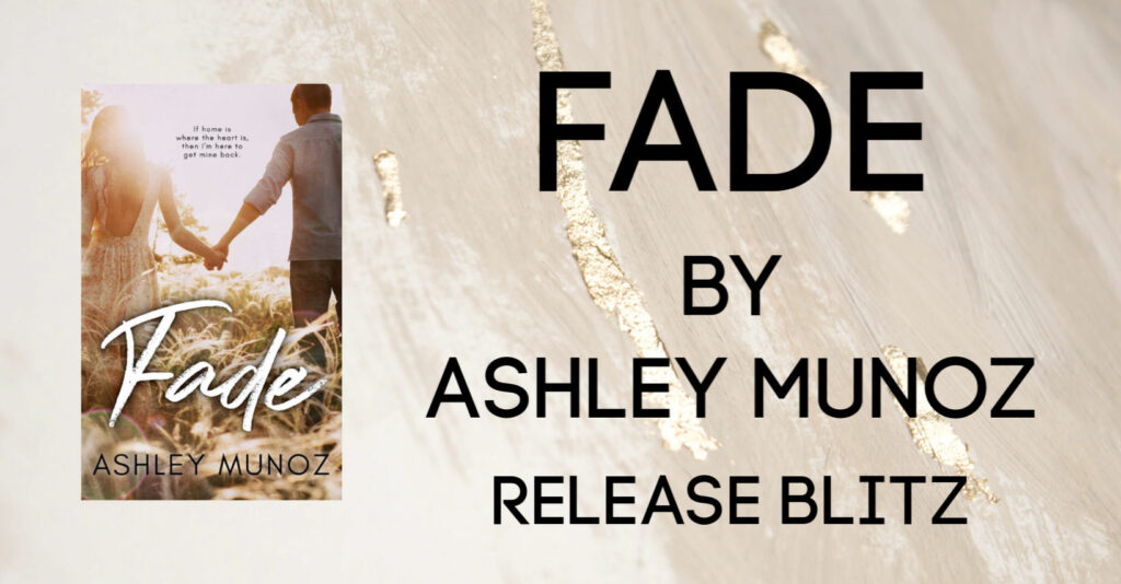 Ashley Munoz New Release: Fade