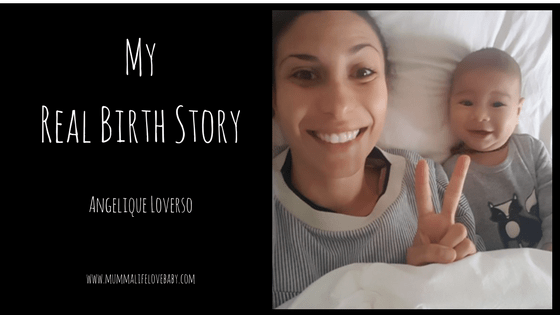 My Real Birth Story - Angelique Loverso