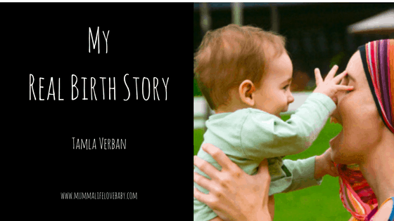 My Real Birth Story - Tamla Verban