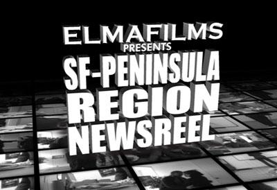 ELMAfilms presents SF-Peninsula Region Newsreel