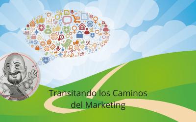 Transitando los Caminos del Marketing.