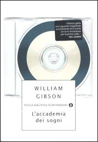 L'Accademia dei sogni - William Gibson