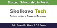 منحة جامعة سكولتيك لدراسة الماجستير والدكتوراه في روسيا 2021 (ممولة بالكامل)