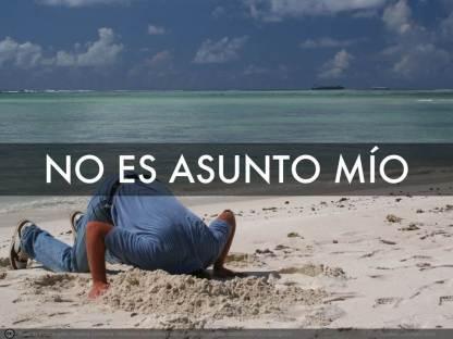 NO_ES_ASUNTO_MIO