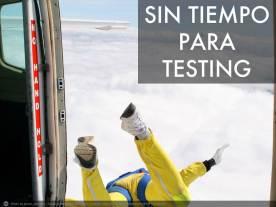 SIN_TIEMPO_PARA_TESTING