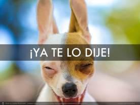 YA_TE_LO_DIJE