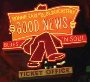Ronnie Earl & The Broadcasters Good News