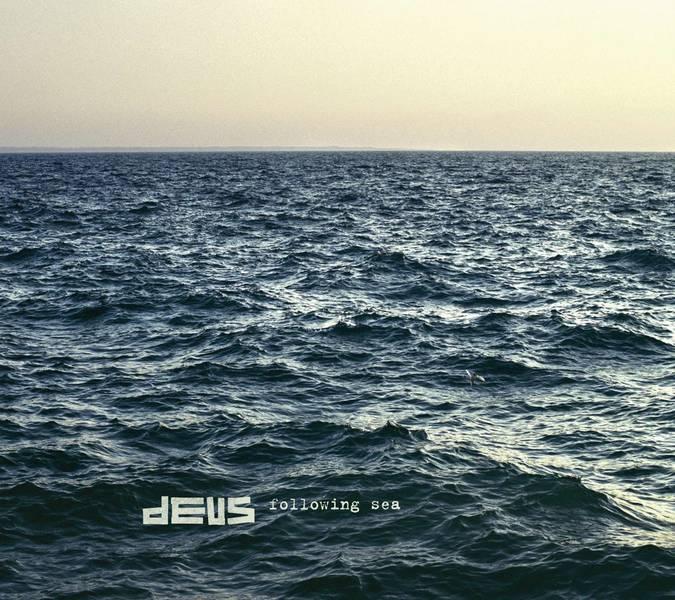 deus following sea Instantannés 17.06