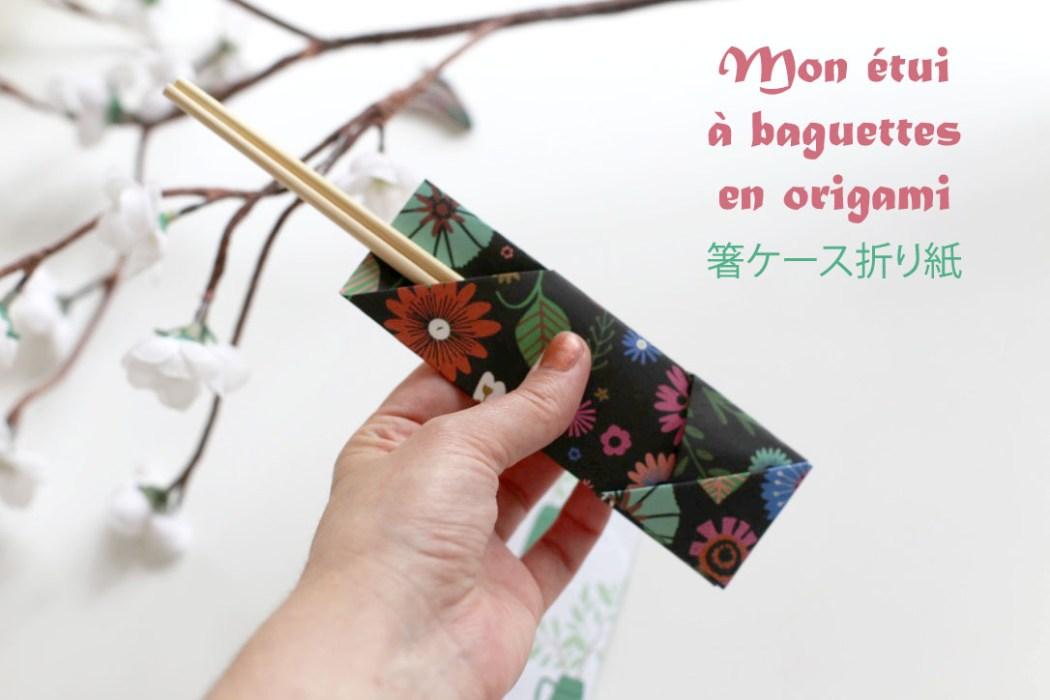 160613 hashi buluro origami Fabriquer son étui à baguettes avec Madame Mo (Origami)