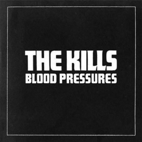 "The Kills, ""Blood Pressures"" (2011)"