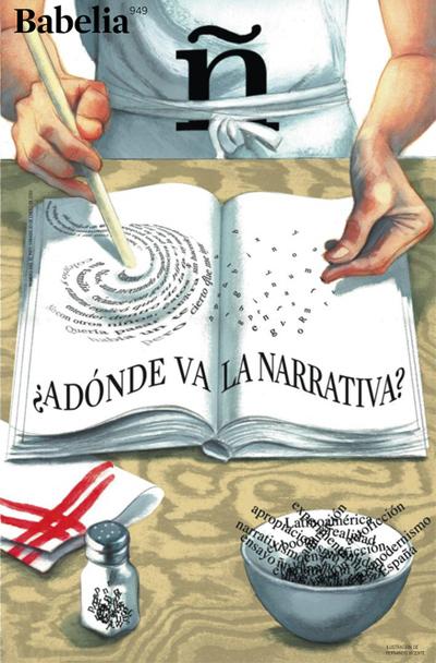 Portada del número 949 de Babelia, dedicada esta semana al debate entre escritores sobre el futuro de la narrativa