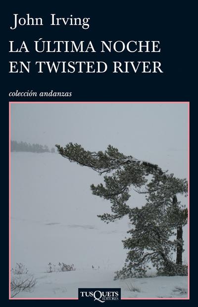 Portada de libro 'La última noche en Twisted River' de John  Irving