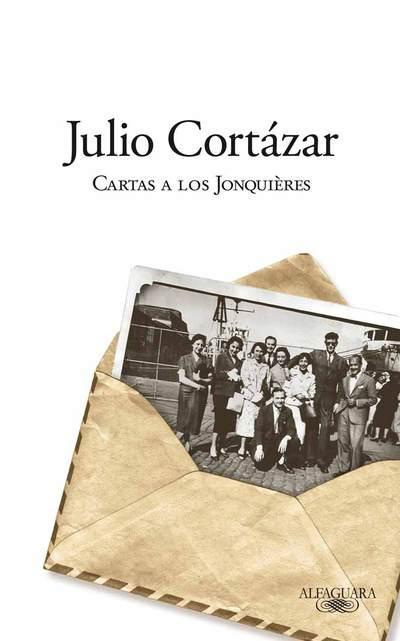 Portada de el libro 'Cartas a los Jonquières' de Julio Cortázar