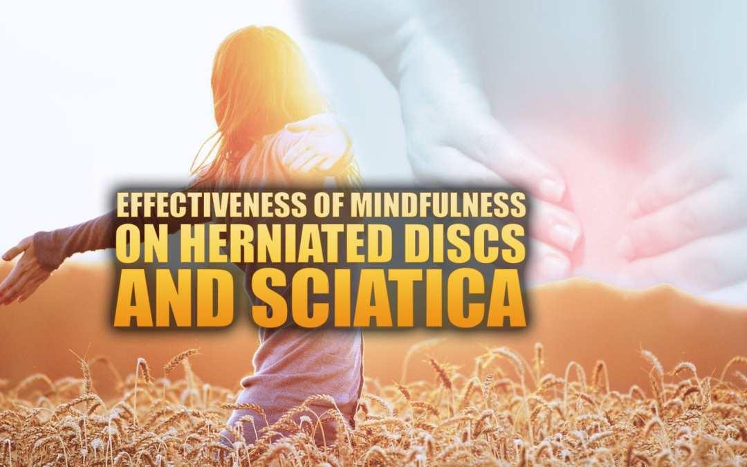 Eficacia de Mindfulness en Herniated Discs & Sciatica en El Paso, TX