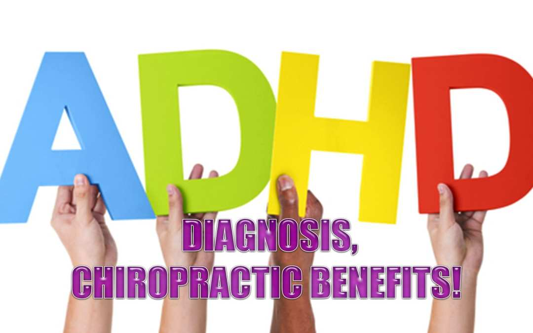 Bambini diagnosticati con ADHD | Come benefici chiropratici | El Paso, TX.
