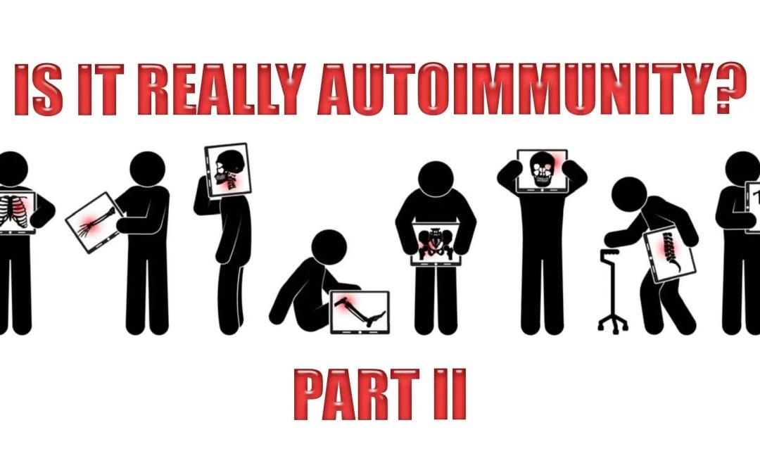 ¿Es realmente autoinmunidad? | El Paso, TX. | Parte II