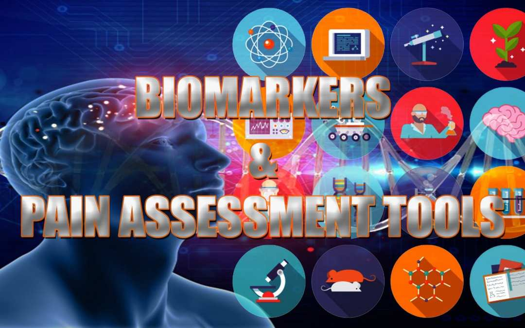 Biomarkers ആൻഡ് വേദന വിലയിരുത്തൽ ടൂളുകൾ